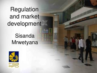 Regulation and market development