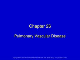 Chapter 26 Pulmonary Vascular Disease