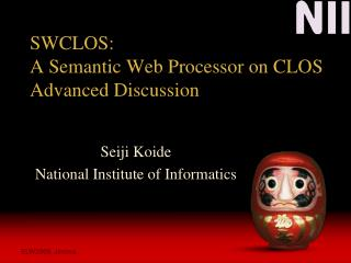 SWCLOS: A Semantic Web Processor on CLOS Advanced Discussion