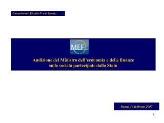 Audizione del Ministro dell'economia e delle finanze sulle società partecipate dallo Stato