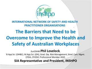 The Barriers that Need to be Overcome to Improve the Health and Safety of Australian Workplaces