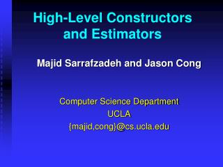High-Level Constructors and Estimators