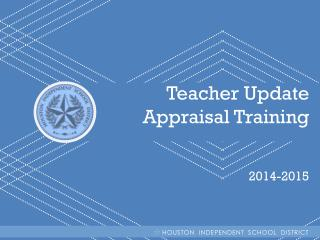 Teacher Update                           Appraisal Training   2014-2015