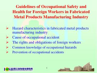 Hazard characteristics in fabricated metal products manufacturing industry