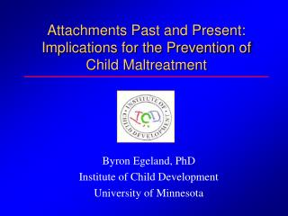 Attachments Past and Present: Implications for the Prevention of Child Maltreatment