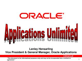 Lenley Hensarling Vice President & General Manager, Oracle Applications