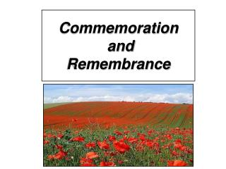 Commemoration  and  Remembrance