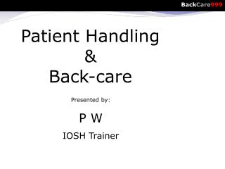 Patient  Handling  & Back-care