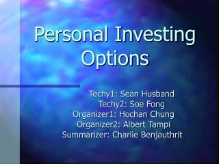 Personal Investing Options