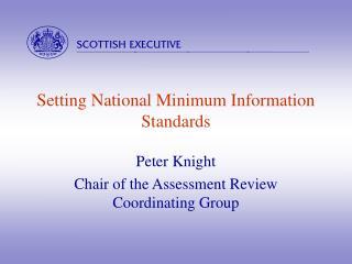 Setting National Minimum Information Standards