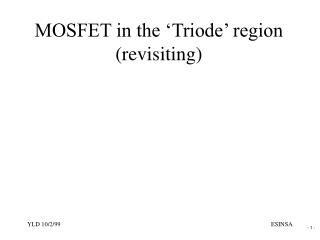MOSFET in the 'Triode' region (revisiting)