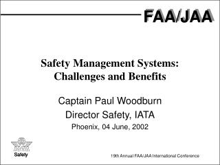 Safety Management Systems: Challenges and Benefits