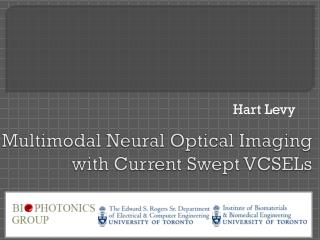 Multimodal Neural Optical Imaging with Current Swept VCSELs