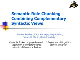 Semantic Role Chunking Combining Complementary Syntactic Views