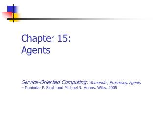 Chapter 15: Agents