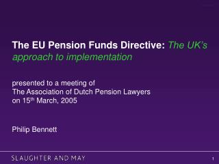 The EU Pension Funds Directive: The UK's approach to implementation