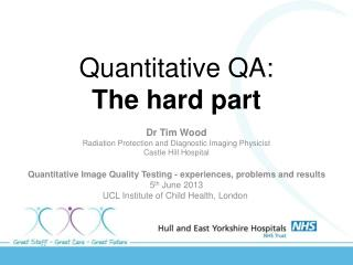 Quantitative QA:  The hard part