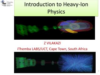 Z VILAKAZI iThemba LABS/UCT, Cape Town, South Africa