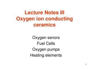 Lecture Notes III  Oxygen ion conducting ceramics