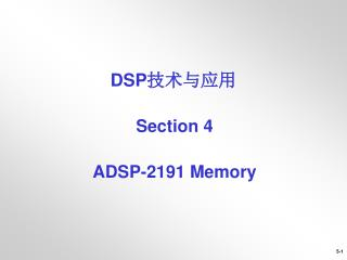 Section 4 ADSP-2191 Memory