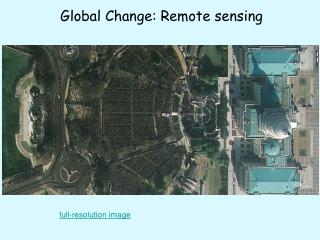 Global Change: Remote sensing