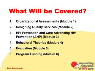 What Will be Covered?