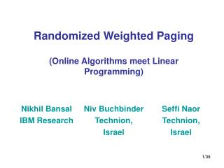 Randomized Weighted Paging (Online Algorithms meet Linear Programming)