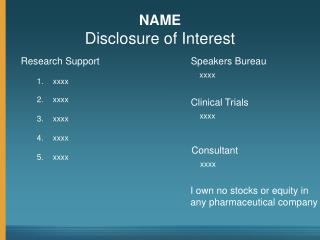 NAME Disclosure of Interest