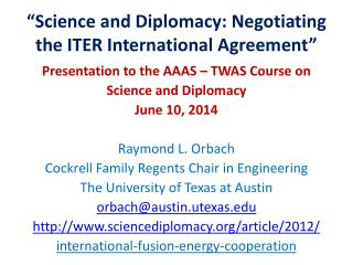 """""""Science and Diplomacy: Negotiating the ITER International Agreement"""""""