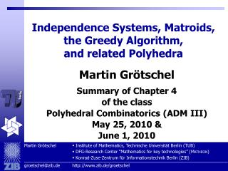 Independence Systems, Matroids,  the Greedy Algorithm,  and related Polyhedra