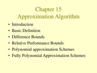Chapter 15  Approximation Algorithm