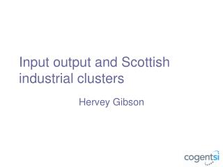 Input output and Scottish industrial clusters