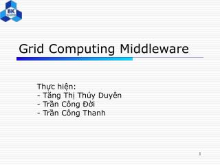 Grid Computing Middleware