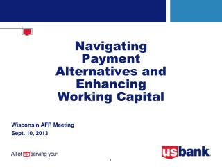 Navigating Payment Alternatives and Enhancing Working Capital