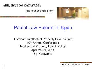 Fordham Intellectual Property Law Institute 19 th  Annual Conference Intellectual Property Law & Policy April 28-29,