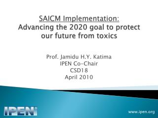SAICM Implementation:  Advancing the 2020 goal to protect our future from toxics