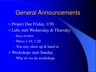 General Announcements