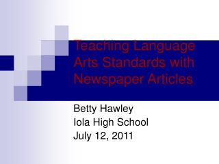 Teaching Language Arts Standards with  Newspaper Articles