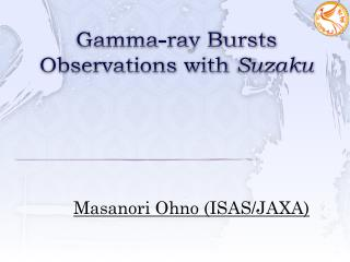 Gamma-ray Burst s  Observations with  Suzaku