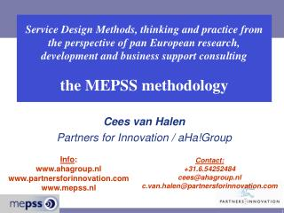 Cees van Halen Partners for Innovation / aHa!Group