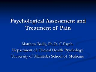 Psychological Assessment and Treatment of Pain