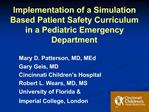 Implementation of a Simulation Based Patient Safety Curriculum in a Pediatric Emergency Department
