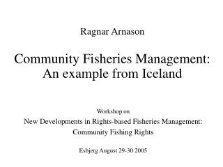 Community Fisheries Management:  An example from Iceland