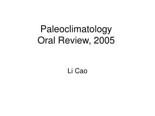 Paleoclimatology  Oral Review, 2005