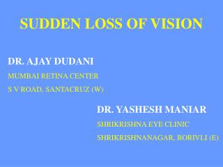 SUDDEN LOSS OF VISION