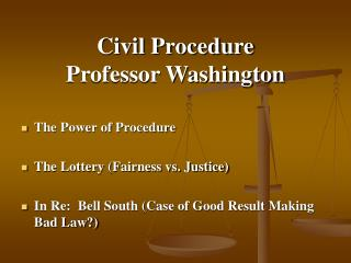 Civil Procedure Professor Washington
