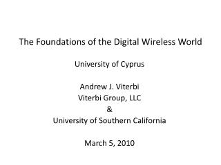 The Foundations of the Digital Wireless World