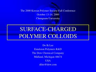 SURFACE-CHARGED POLYMER COLLOIDS