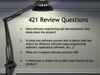 421 Review Questions
