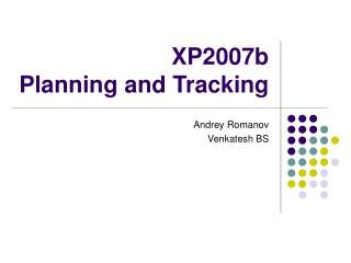 XP2007b Planning and Tracking